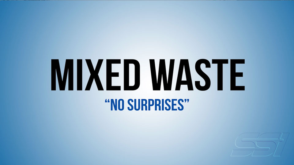 MIXED WASTE: Application Overview